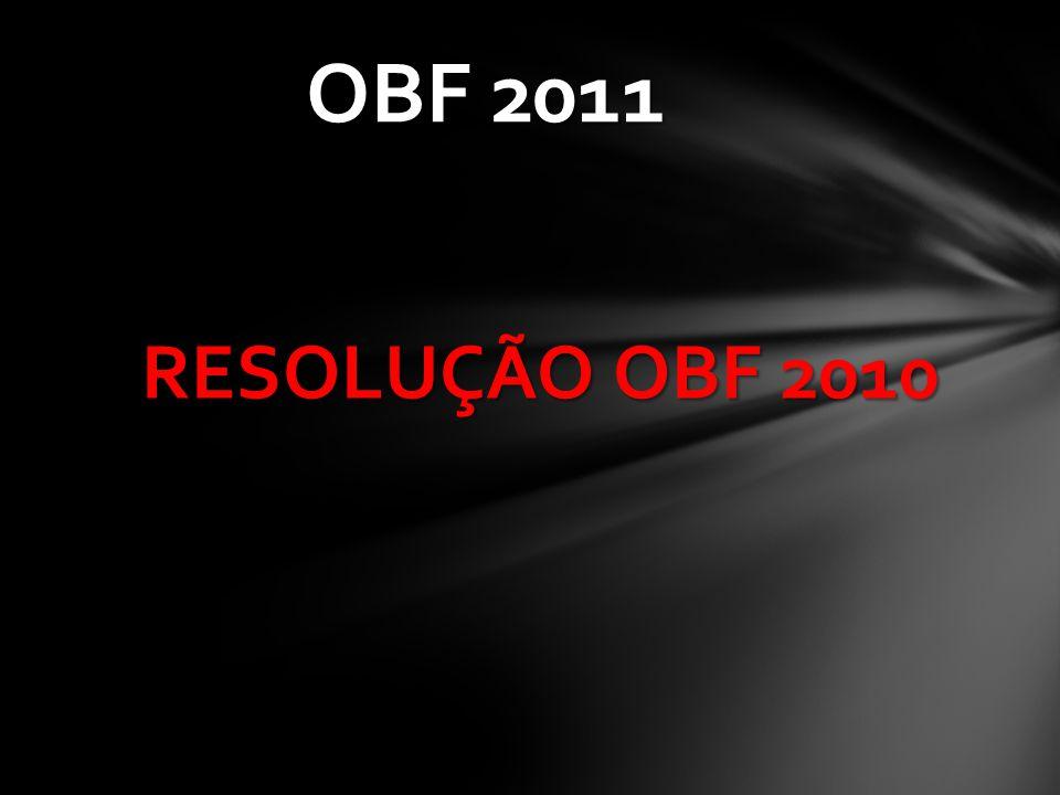RESOLUÇÃO OBF 2010 OBF 2011