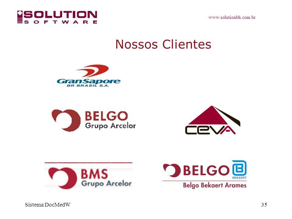 www.solutionbh.com.br Sistema DocMedW35 Nossos Clientes