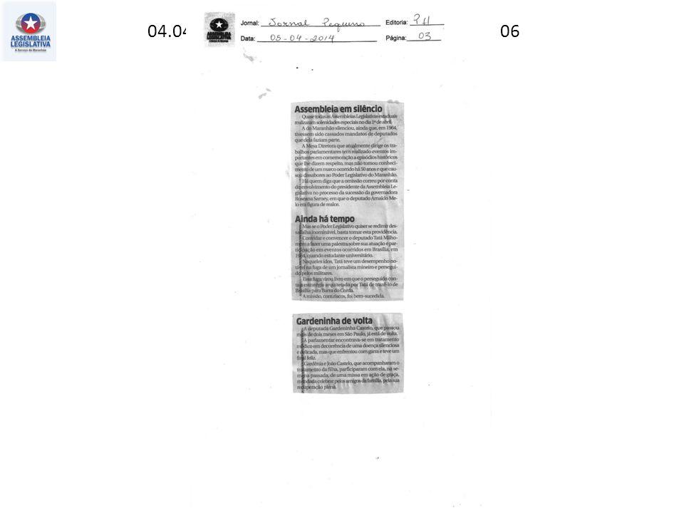 04.04.2014 – Jornal Pequeno – Estado – pag. 06