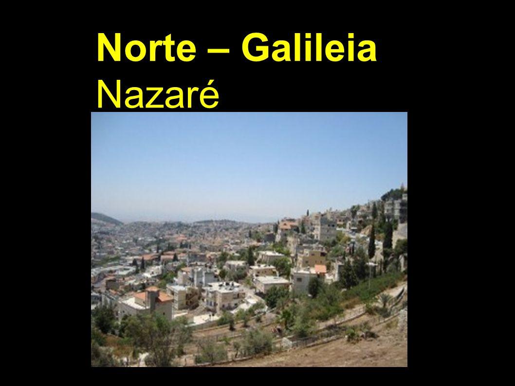 Norte – Galileia Nazaré
