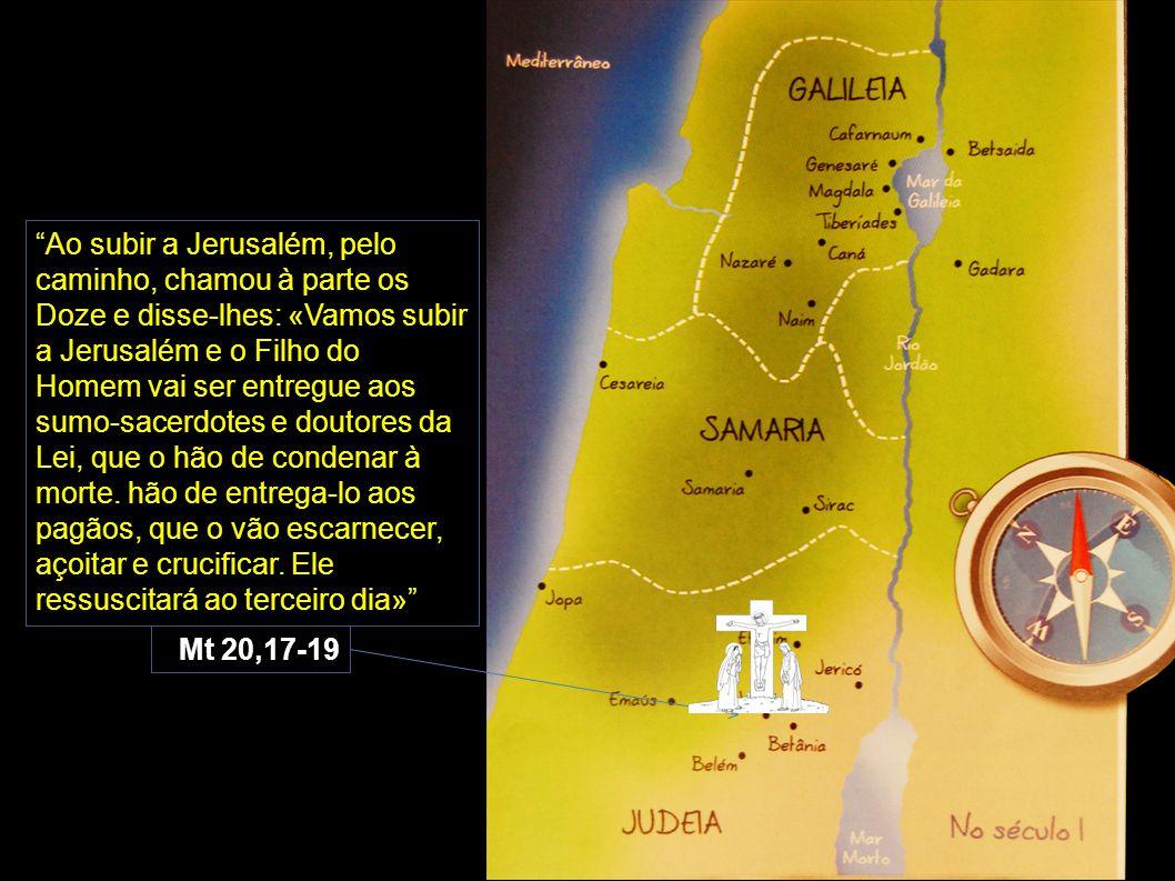 """""""Ao subir a Jerusalém, pelo caminho, chamou à parte os Doze e disse-lhes: «Vamos subir a Jerusalém e o Filho do Homem vai ser entregue aos sumo-sacerd"""