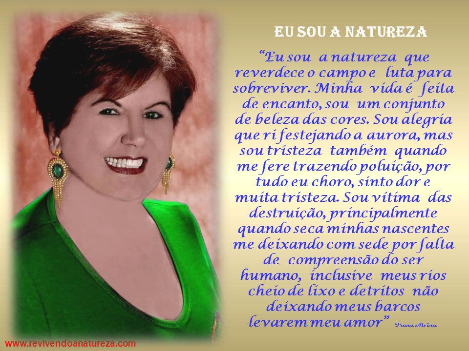 www.revivendoanatureza.com Vamos combater o fogo nas matas, o corte de árvores.