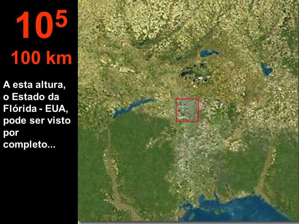 A cidade pode ser observada da vista aérea. Os quarteirões já podem ser avistados. 10 4 10 km