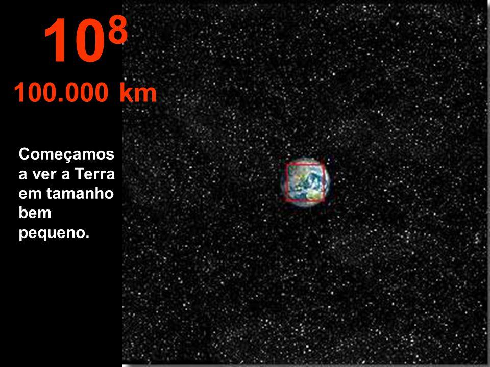 O hemisfério norte da Terra, podendo ver a parte do hemisfério sul. 10 7 10.000 km