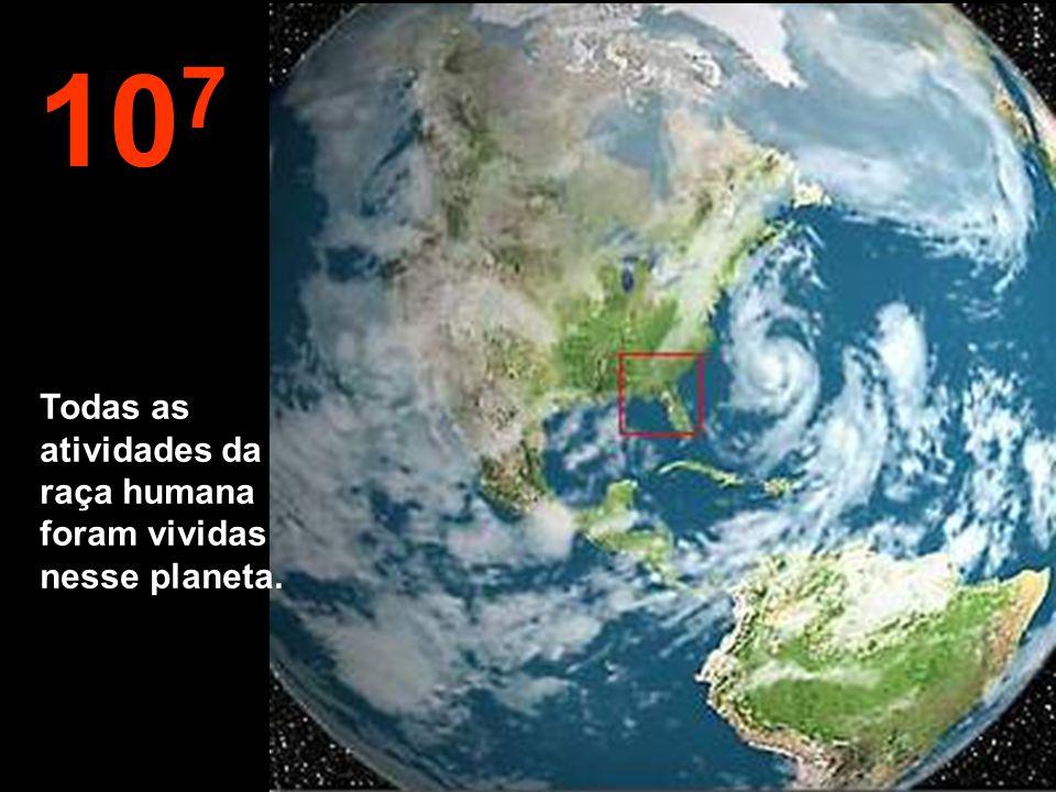 10 8 Agora, vamos diminuir a velocidade, novamente. Podemos ver outra vez a nossa querida Terra.