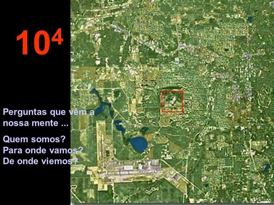 10 5 O planeta Terra é uma insignificância no meio da imensidão espacial...