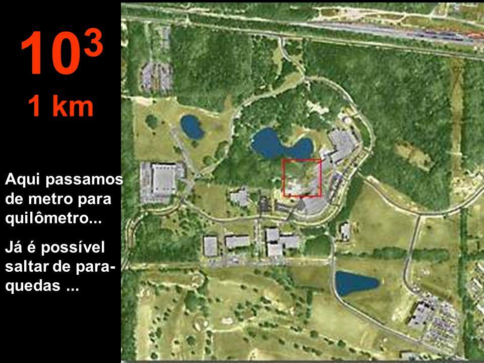 A esta altura já podemos ver a floresta bem definida, um pedaço do lago e as edificações. 10 2 100 metros
