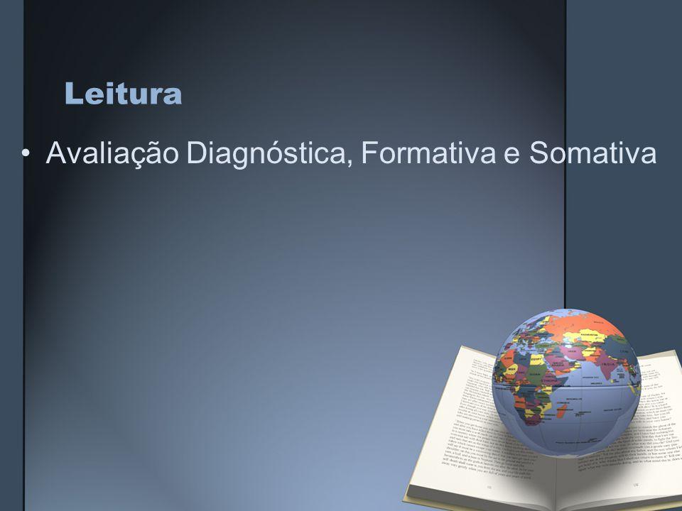 Leitura Avaliação Diagnóstica, Formativa e Somativa