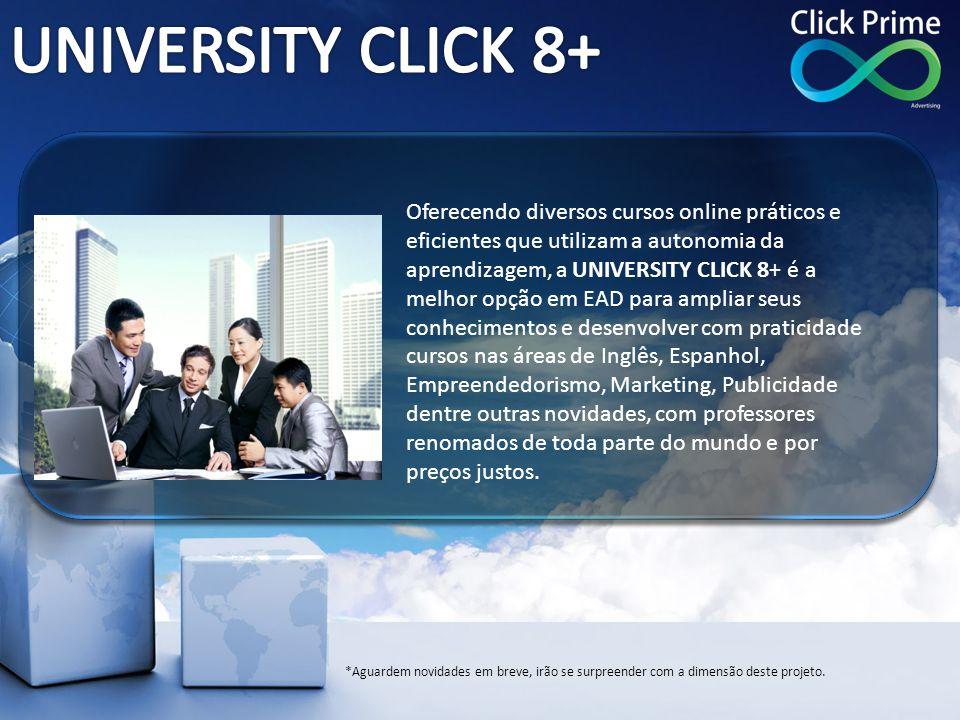Oferecendo diversos cursos online práticos e eficientes que utilizam a autonomia da aprendizagem, a UNIVERSITY CLICK 8+ é a melhor opção em EAD para a