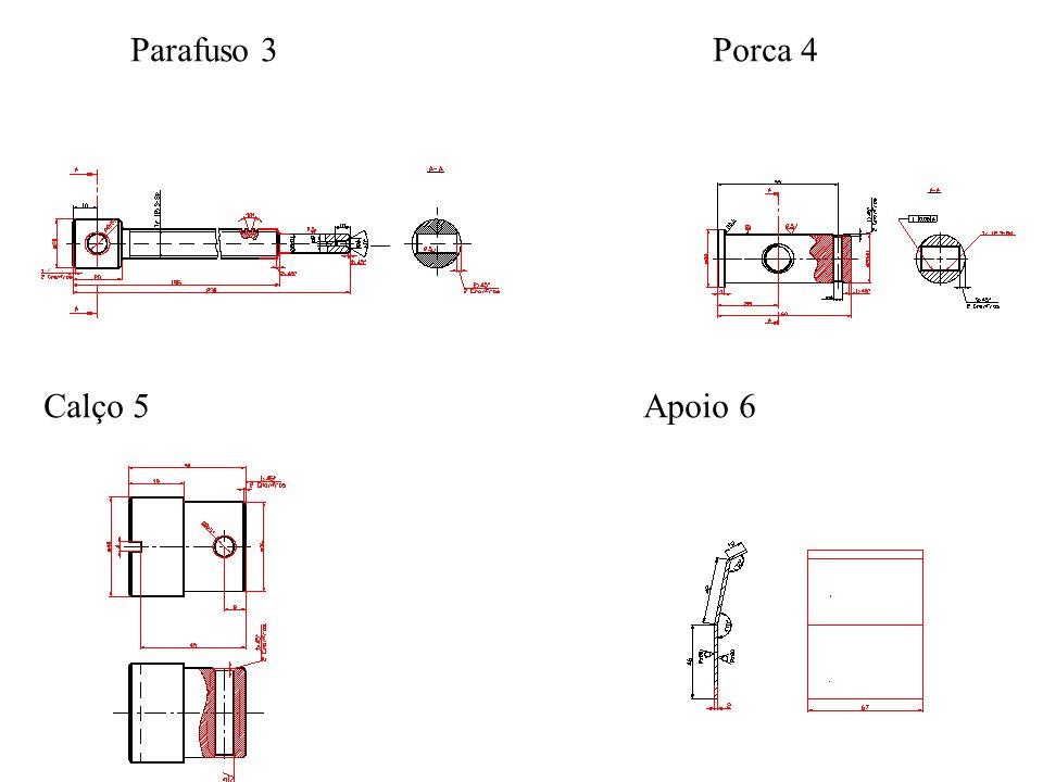 Parafuso 3Porca 4 Calço 5Apoio 6