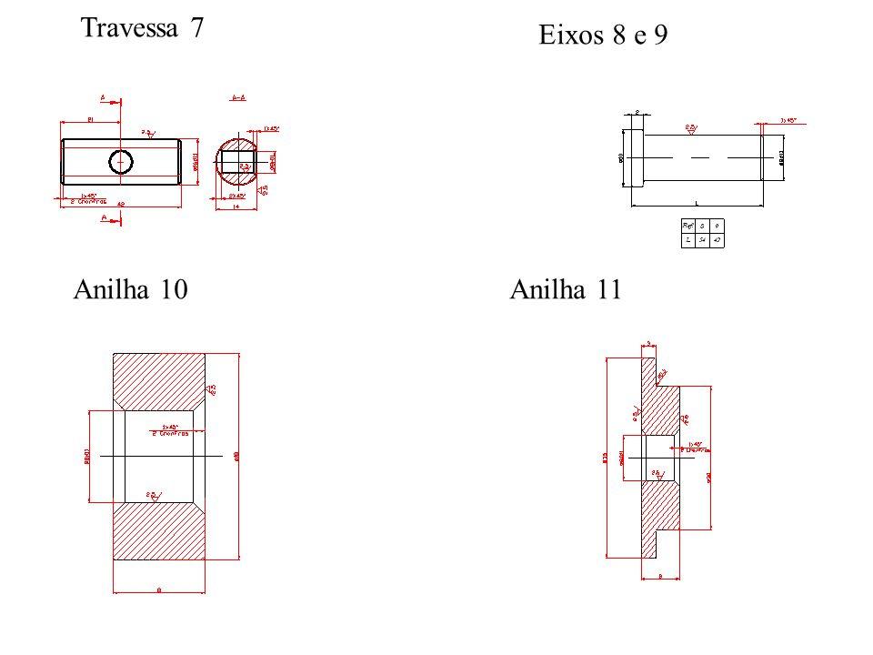 Travessa 7 Eixos 8 e 9 Anilha 10Anilha 11