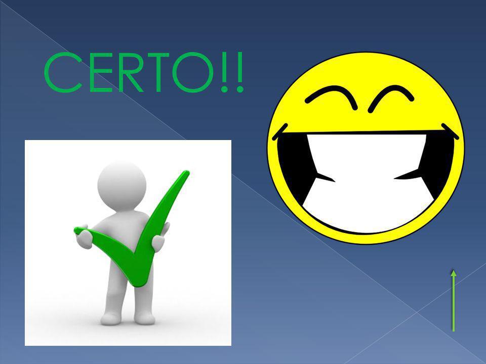 CERTO!!