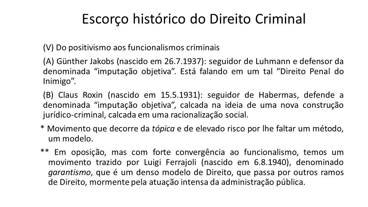 Escorço histórico do Direito Criminal (V) Do positivismo aos funcionalismos criminais (A) Günther Jakobs (nascido em 26.7.1937): seguidor de Luhmann e