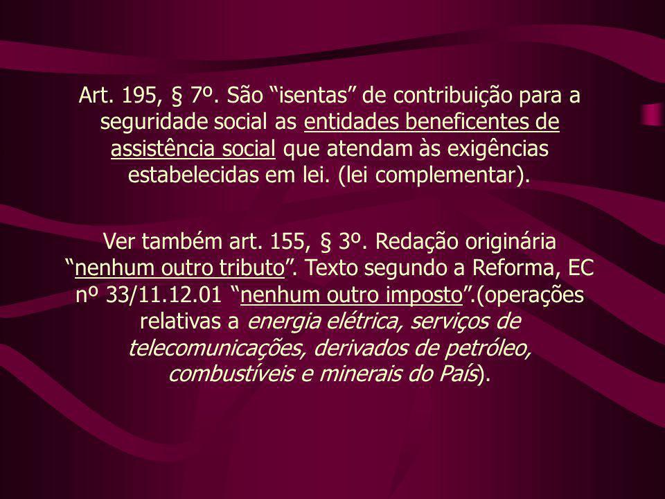 Art.195, § 7º.