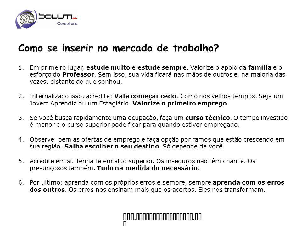 www.soluticonsultoria. co m Como permanecer no mercado e ser atrativo para as empresas.