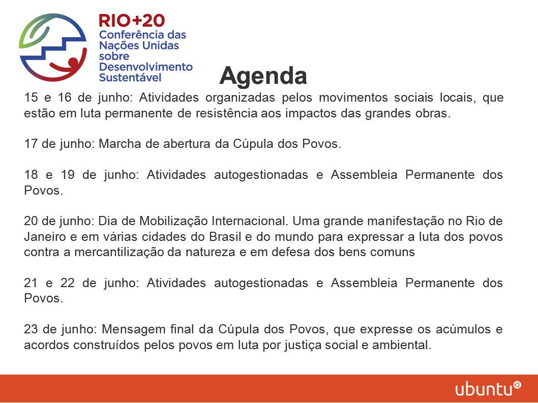 Agenda 15 e 16 de junho: Atividades organizadas pelos movimentos sociais locais, que estão em luta permanente de resistência aos impactos das grandes