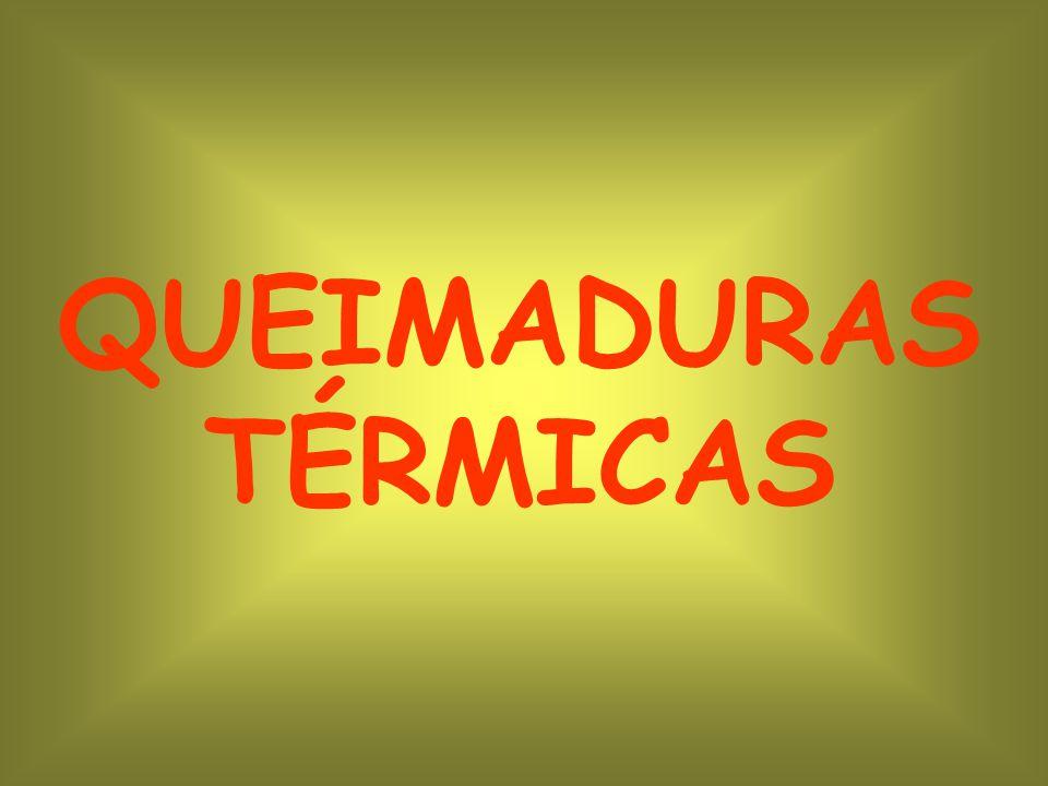 QUEIMADURAS TÉRMICAS