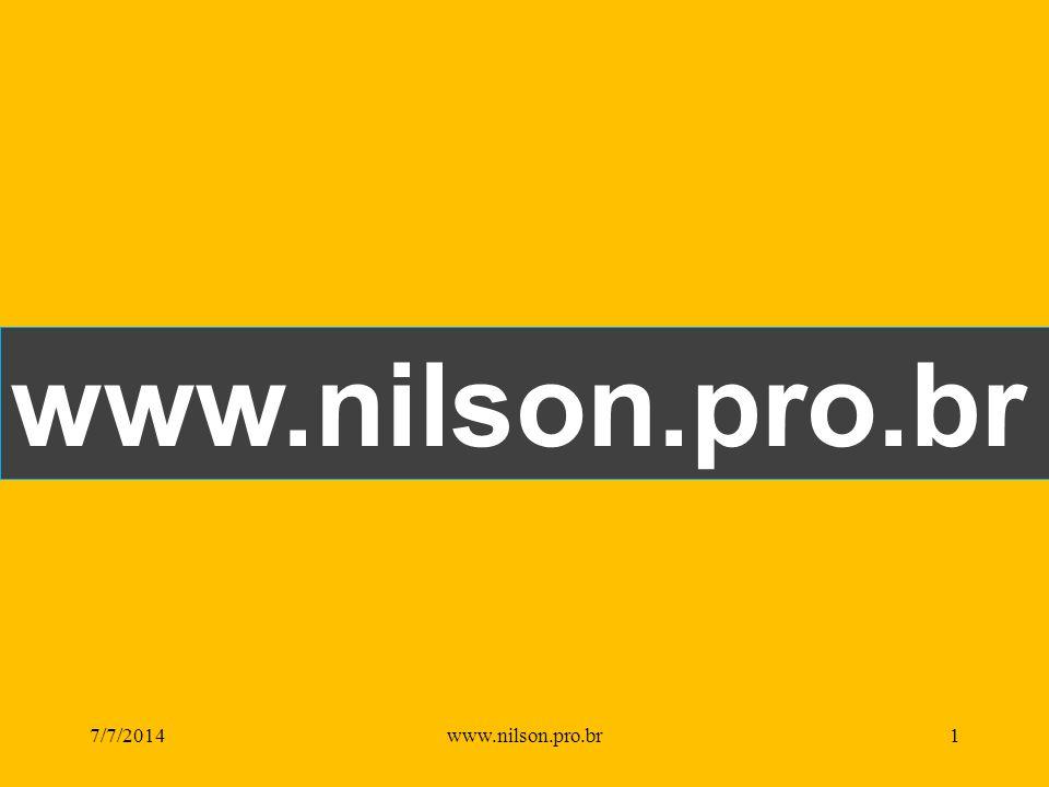 www.nilson.pro.br 7/7/20141www.nilson.pro.br