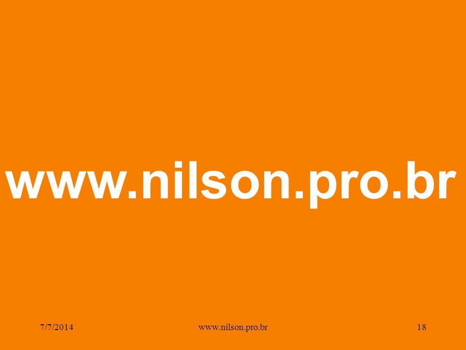 7/7/201418www.nilson.pro.br