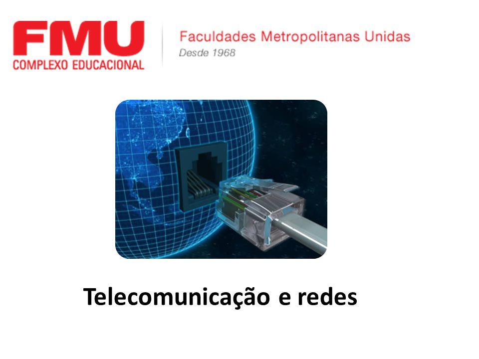 Telecomunicação e redes
