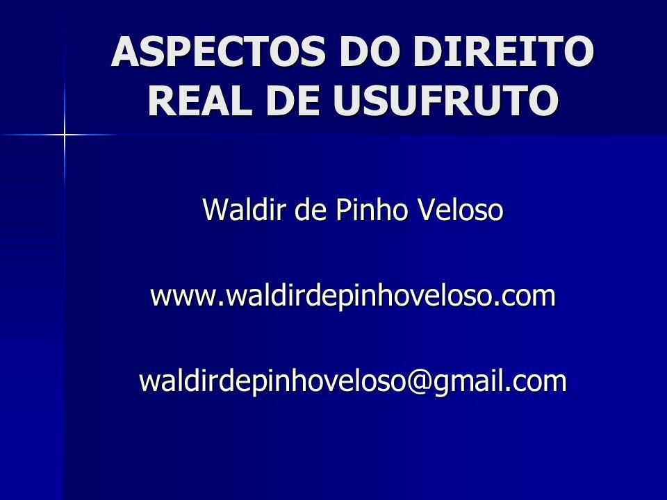 Waldir de Pinho Veloso www.waldirdepinhoveloso.comwaldirdepinhoveloso@gmail.com