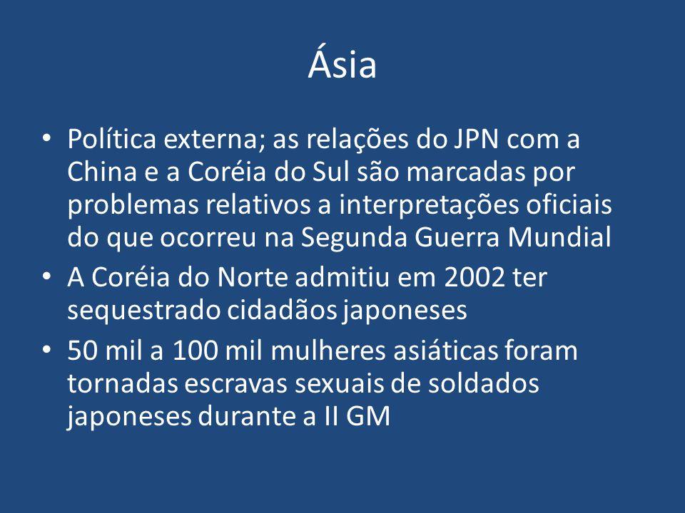 Ásia Política externa; as relações do JPN com a China e a Coréia do Sul são marcadas por problemas relativos a interpretações oficiais do que ocorreu