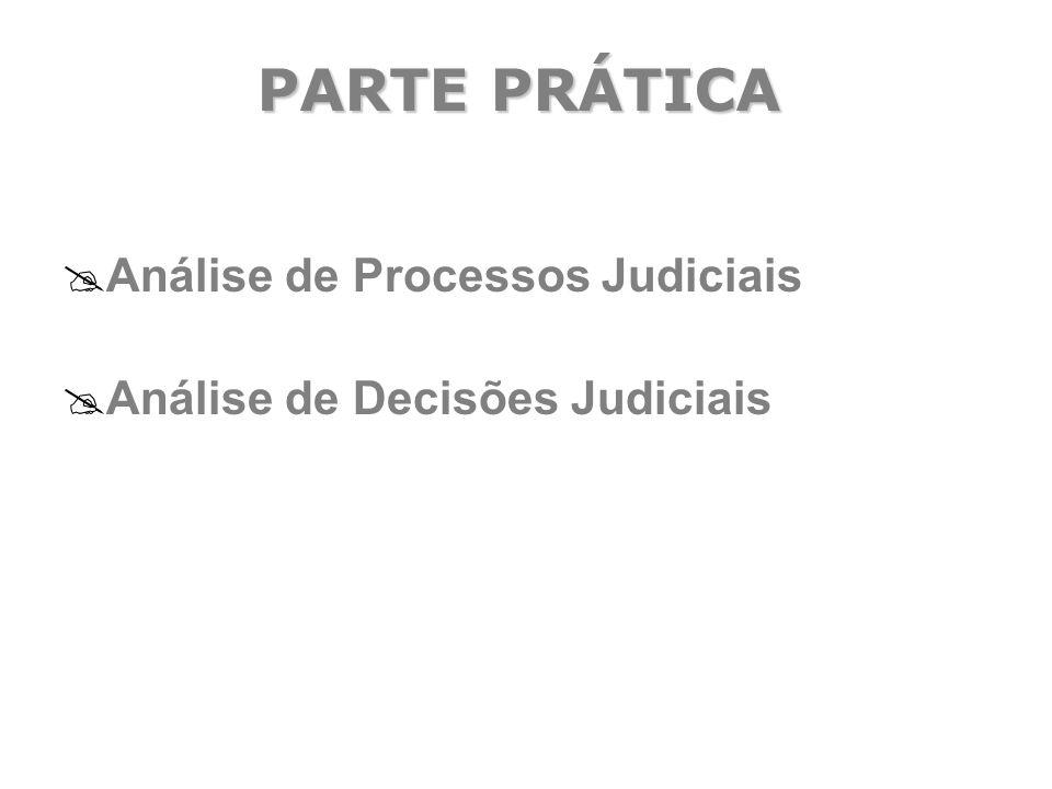 PARTE PRÁTICA  Análise de Processos Judiciais  Análise de Decisões Judiciais