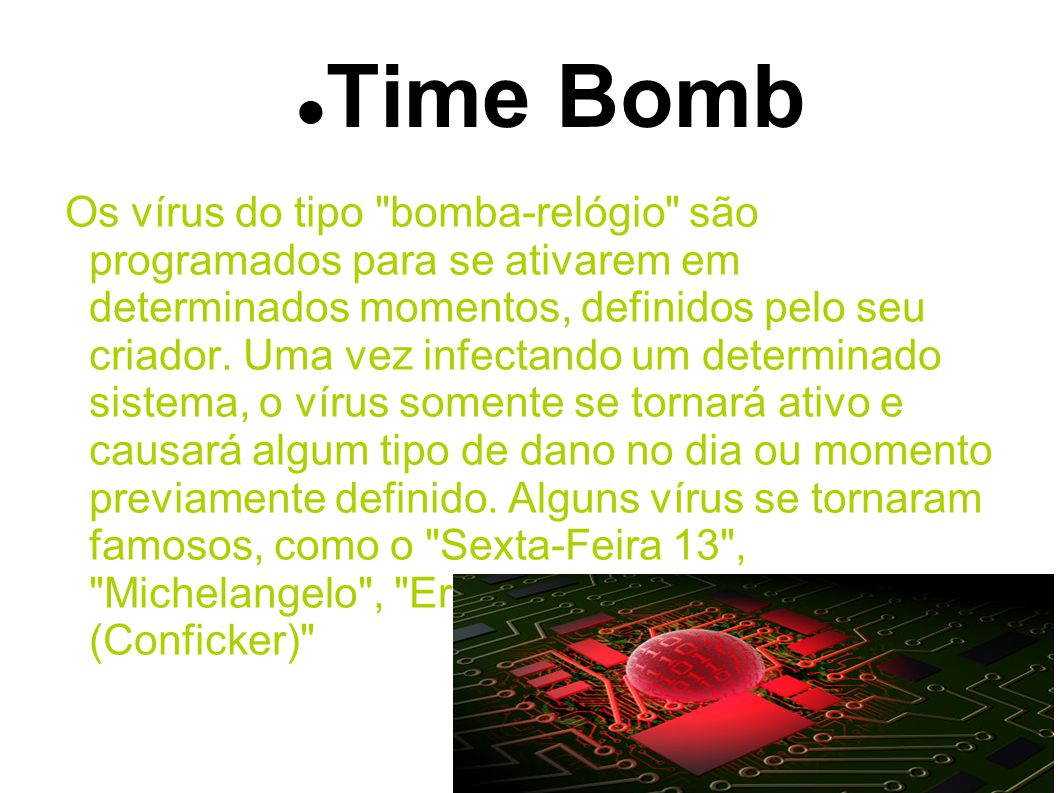 Time Bomb Os vírus do tipo