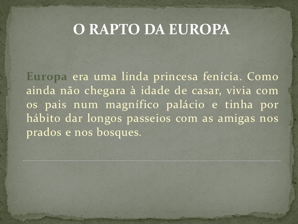 Europa era uma linda princesa fenícia.