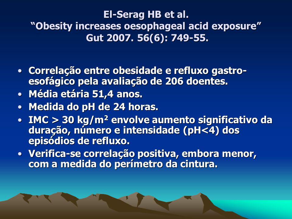El-Serag HB et al. Obesity increases oesophageal acid exposure Gut 2007.