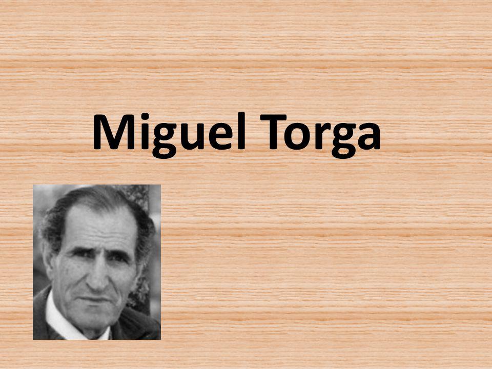 Miguel Torga nasceu em 1907 e morreu em 1995.