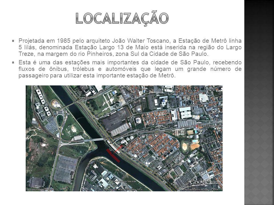  Projetada em 1985 pelo arquiteto João Walter Toscano, a Estação de Metrô linha 5 lilás, denominada Estação Largo 13 de Maio está inserida na região