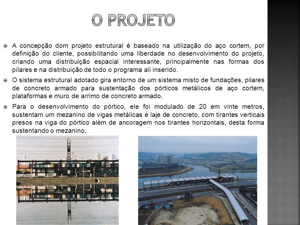  A concepção dom projeto estrutural é baseado na utilização do aço cortem, por definição do cliente, possibilitando uma liberdade no desenvolvimento