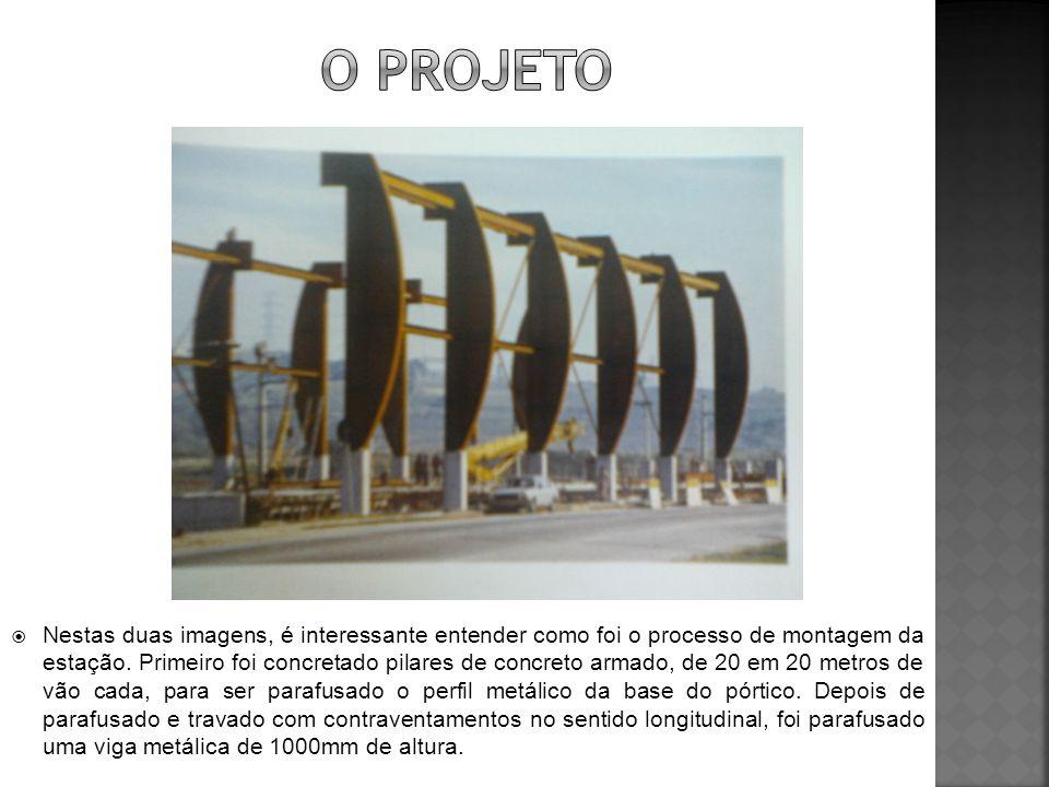  Nestas duas imagens, é interessante entender como foi o processo de montagem da estação. Primeiro foi concretado pilares de concreto armado, de 20 e