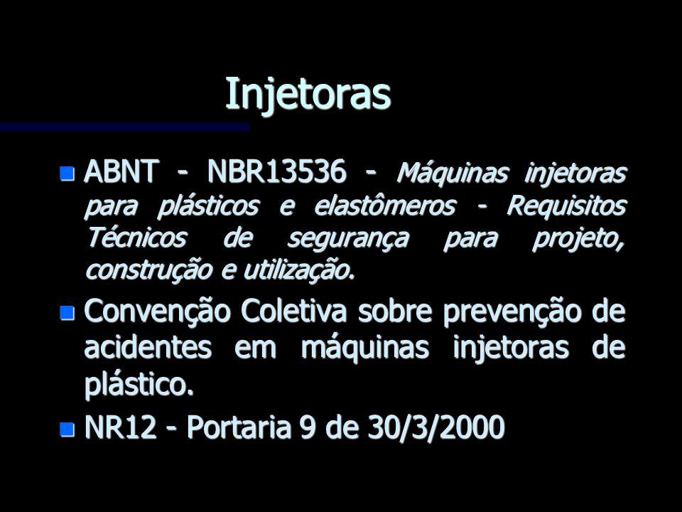 Injetoras n ABNT - NBR13536 - Máquinas injetoras para plásticos e elastômeros - Requisitos Técnicos de segurança para projeto, construção e utilização