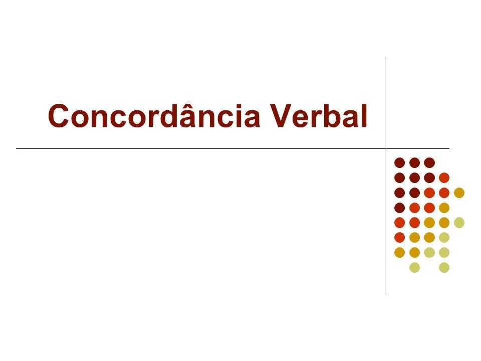 Na indicação de data, o verbo ser poderá concordar com o primeiro numeral que aparecer ou com a palavra dia, que se considera subentendida.