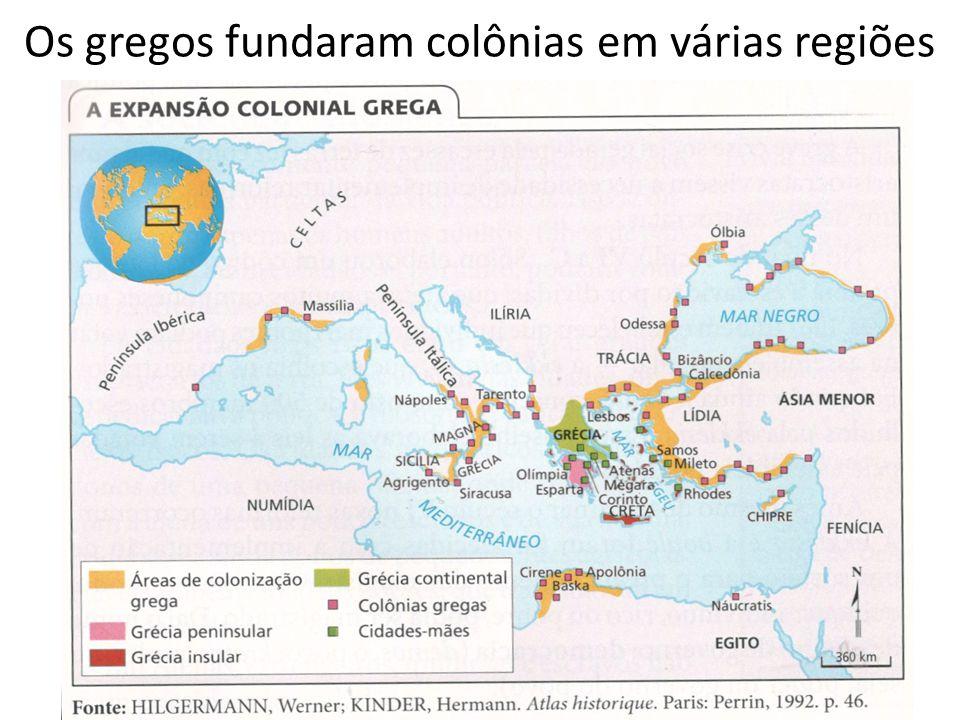 Os gregos fundaram colônias em várias regiões