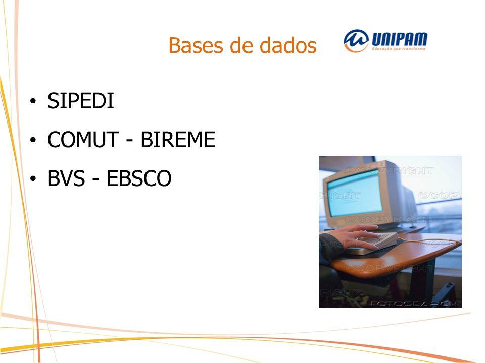 Bases de dados SIPEDI COMUT - BIREME BVS - EBSCO