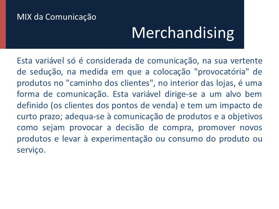 MIX da Comunicação Online A comunicação online subdivide-se em meios pull e meios push.