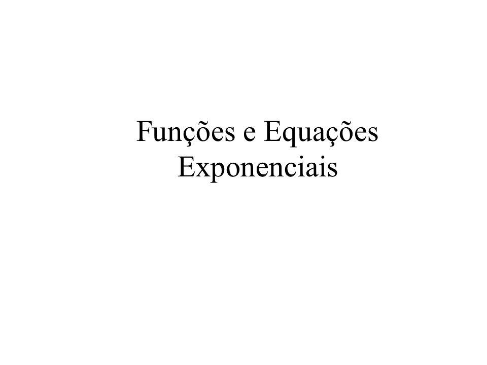 Funções e Equações Exponenciais