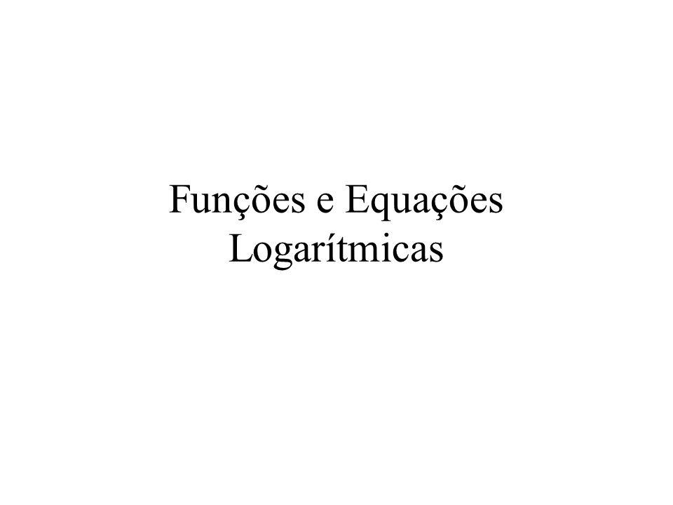 Funções e Equações Logarítmicas