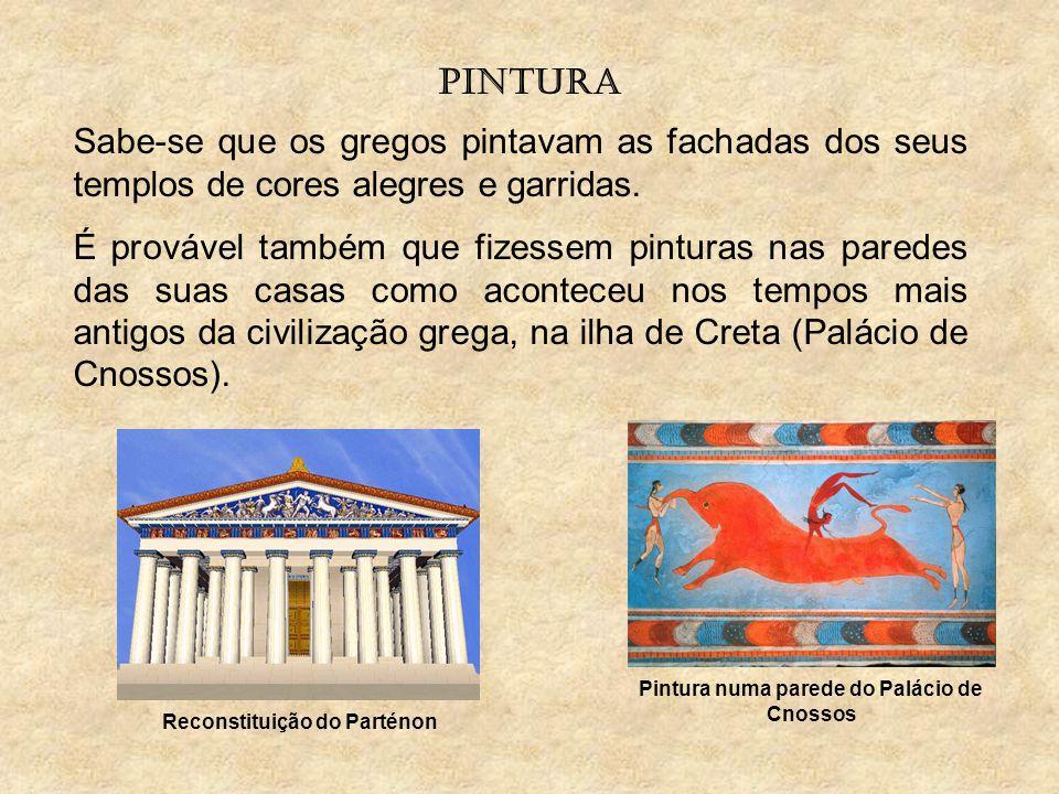 pintura Sabe-se que os gregos pintavam as fachadas dos seus templos de cores alegres e garridas. É provável também que fizessem pinturas nas paredes d