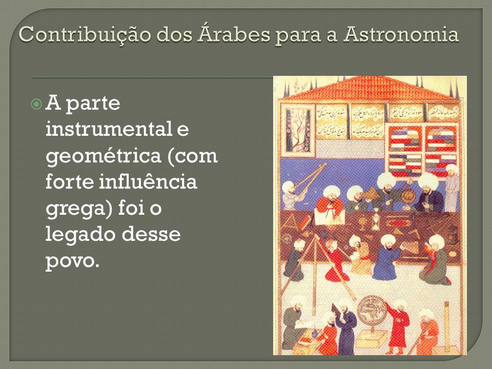 Na astronomia, Al-Batani melhorou as medidas de Hiparco, preservadas na tradução do grego Hè Megalè Syntaxis (O grande tratado) traduzida como Almagesto.