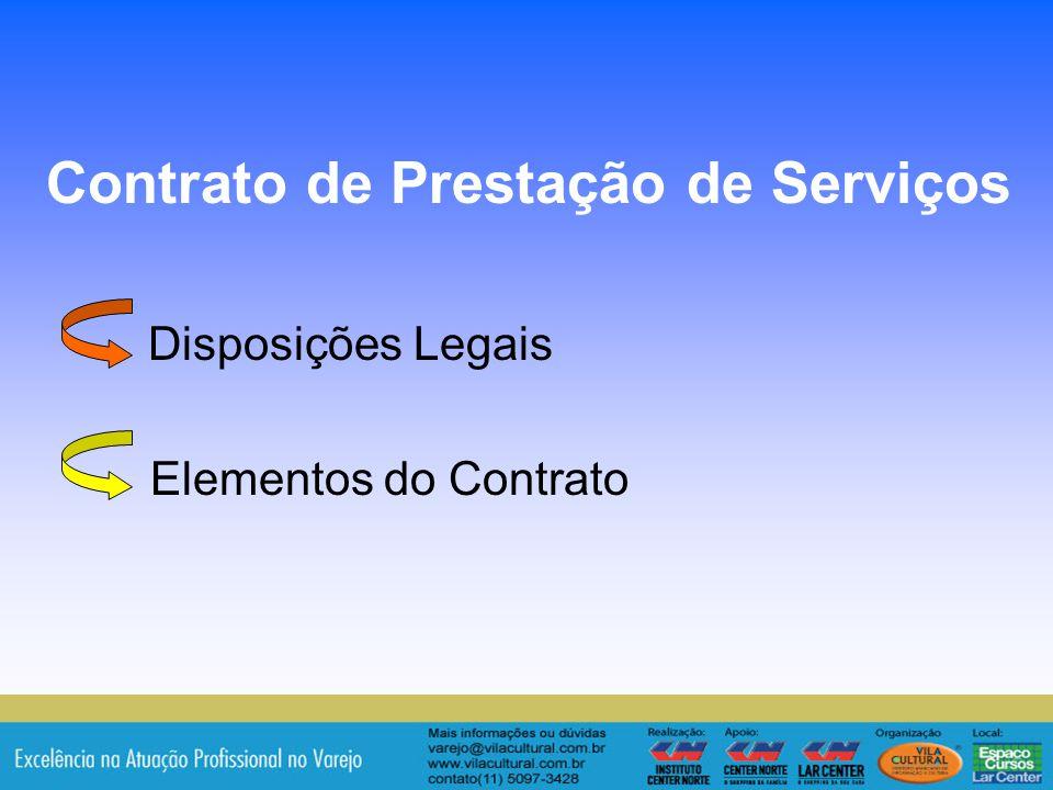 9 Disposições Legais Elementos do Contrato Contrato de Prestação de Serviços