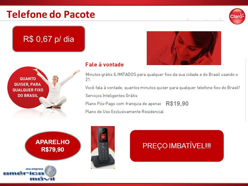 Telefone do Pacote PREÇO IMBATÍVEL!!! APARELHO R$79,90 R$ 0,67 p/ dia R$19,90