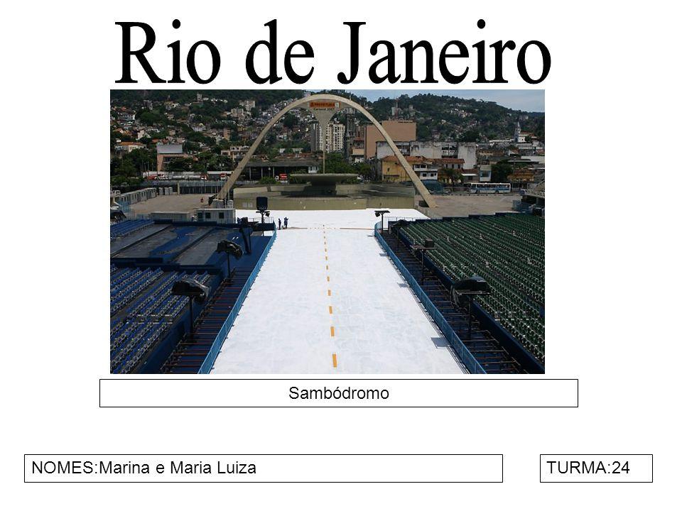 Sambódromo NOMES:Marina e Maria LuizaTURMA:24