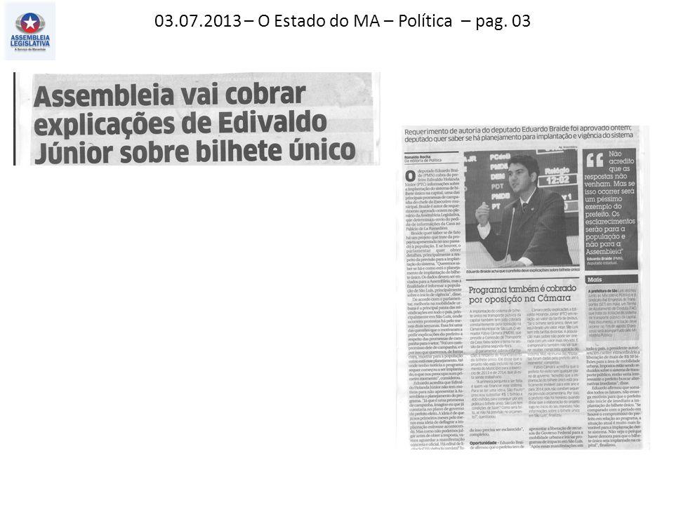 03.07.2013 – O Imparcial – Política – pag. 03