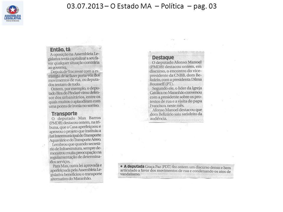 03.07.2013 – Estado MA – O pais – pag. 05