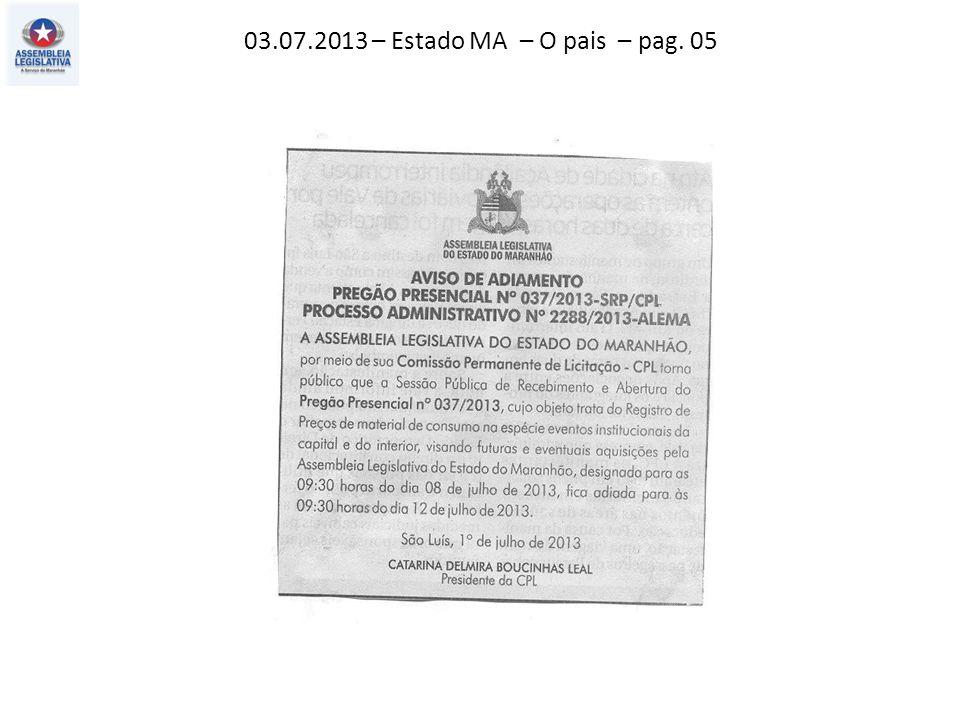 03.07.2013 – Estado MA – Politica – pag. 03