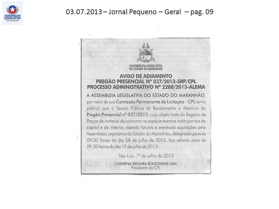 03.07.2013 – Jornal Pequeno – Geral – pag. 09